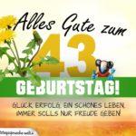 43. Geburtstag - Geburtstagskarte ALLES GUTE mit schönem Spruch