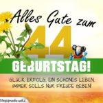 44. Geburtstag - Geburtstagskarte ALLES GUTE mit schönem Spruch