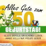 50. Geburtstag - Geburtstagskarte ALLES GUTE mit schönem Spruch