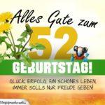 52. Geburtstag - Geburtstagskarte ALLES GUTE mit schönem Spruch