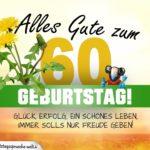 60. Geburtstag - Geburtstagskarte ALLES GUTE mit schönem Spruch