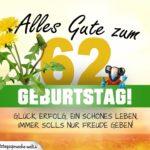 62. Geburtstag - Geburtstagskarte ALLES GUTE mit schönem Spruch