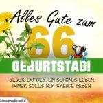 66. Geburtstag - Geburtstagskarte ALLES GUTE mit schönem Spruch