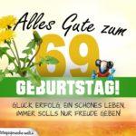 69. Geburtstag - Geburtstagskarte ALLES GUTE mit schönem Spruch
