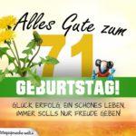 71. Geburtstag - Geburtstagskarte ALLES GUTE mit schönem Spruch