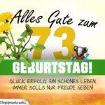 73. Geburtstag - Geburtstagskarte ALLES GUTE mit schönem Spruch