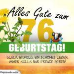 76. Geburtstag - Geburtstagskarte ALLES GUTE mit schönem Spruch