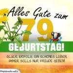 79. Geburtstag - Geburtstagskarte ALLES GUTE mit schönem Spruch