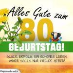 80. Geburtstag - Geburtstagskarte ALLES GUTE mit schönem Spruch