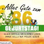 86. Geburtstag - Geburtstagskarte ALLES GUTE mit schönem Spruch