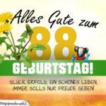 88. Geburtstag - Geburtstagskarte ALLES GUTE mit schönem Spruch