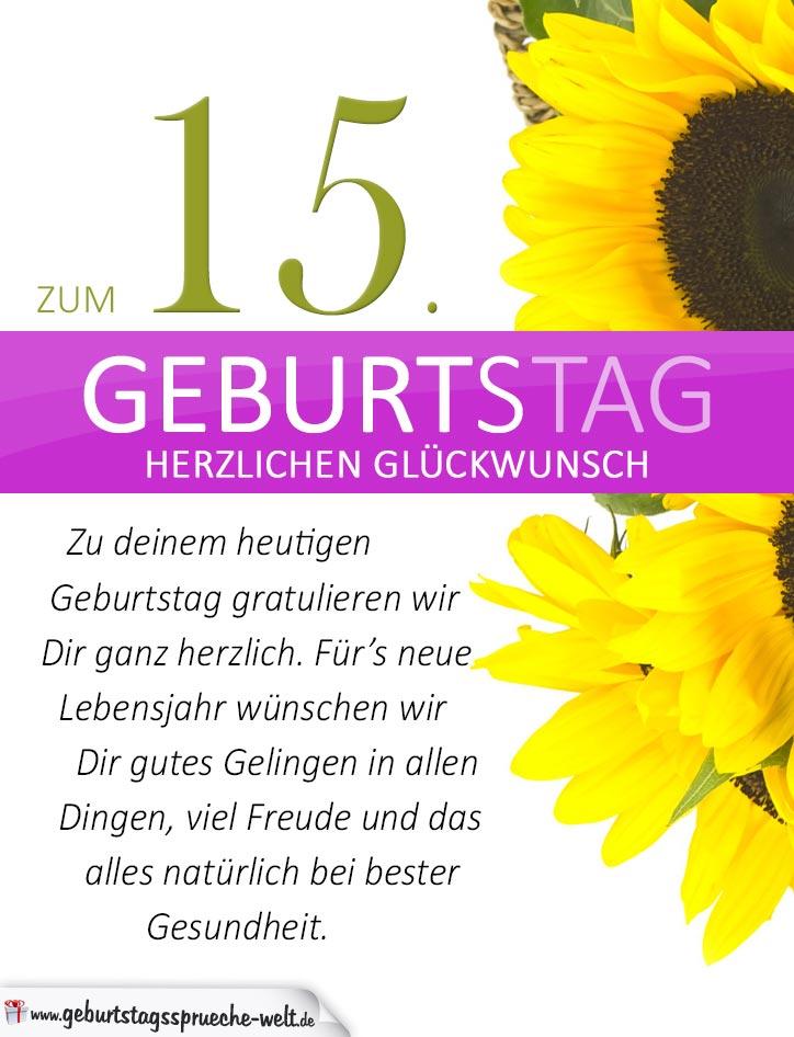 schlichte geburtstagskarte mit sonnenblumen zum 15 geburtstag geburtstagsspr che welt. Black Bedroom Furniture Sets. Home Design Ideas