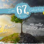 67. Geburtstag - Geburtstagskarte 12 Monate Sonnenschein
