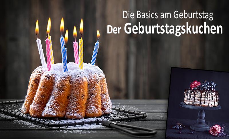 Die Basics zum Geburtstag - Der Geburtstagskuchen darf nicht fehlen!