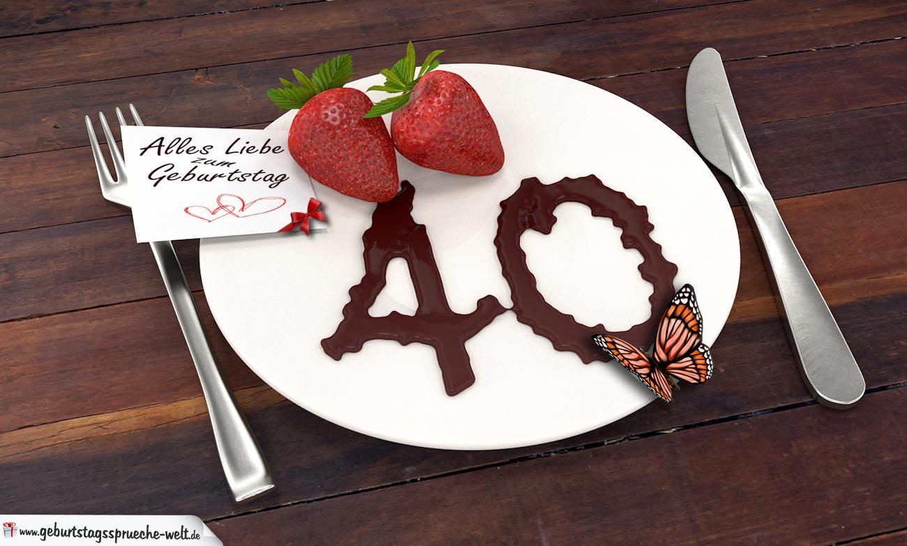 Geburtstagskarten 40 Geburtstag: Geburtstagskarte Mit Erdbeeren Und Schokolade Zum 40