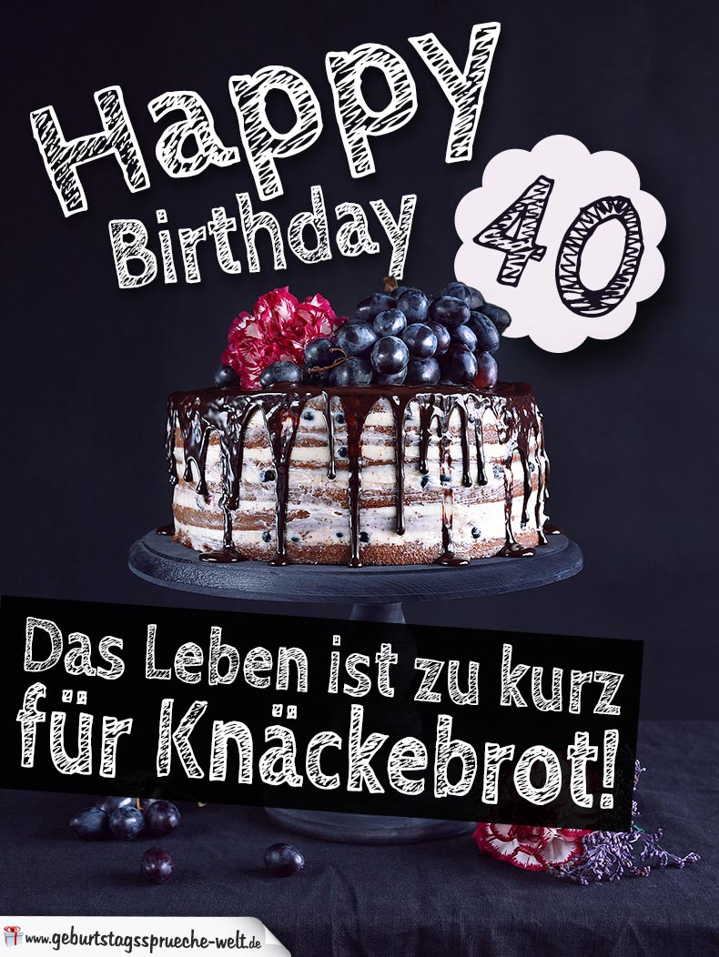 geburtstagstorte 40 geburtstag happy birthday. Black Bedroom Furniture Sets. Home Design Ideas