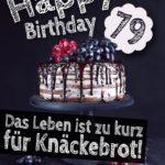 Geburtstagstorte 79. Geburtstag Happy Birthday