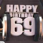 69. Geburtstag Karte Happy Birthday Kopfhörer