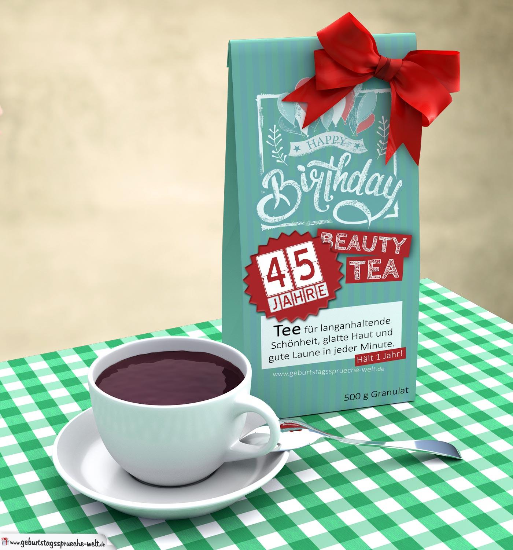 Geburtstagskarte zum 45. Geburtstag kostenlos mit Tee