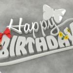 Happy Birthday in Porzellan 3D