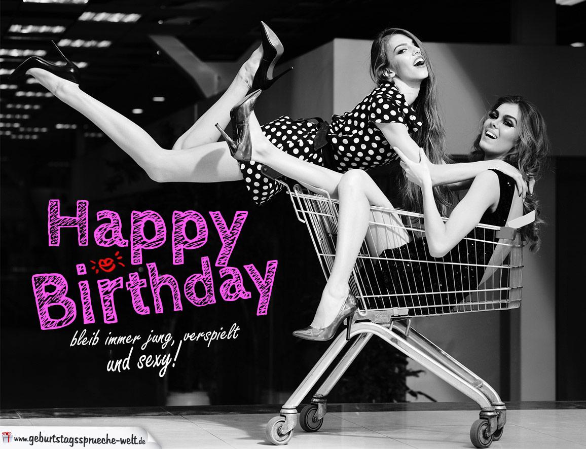 Happy Birthday sexy für Frauen - Geburtstagssprüche-Welt
