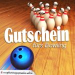 Gutschein fürs Bowling