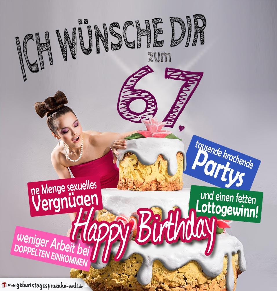 Glückwünsche Geburtstagskarte 67. Geburtstag mit Torte
