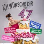 Glückwünsche Geburtstagskarte 47. Geburtstag mit Torte