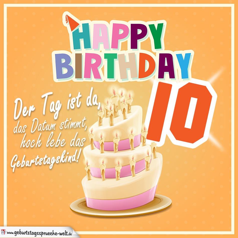 10. Geburtstag Geburtstagssprüche Happy Birthday Geburtstagskind