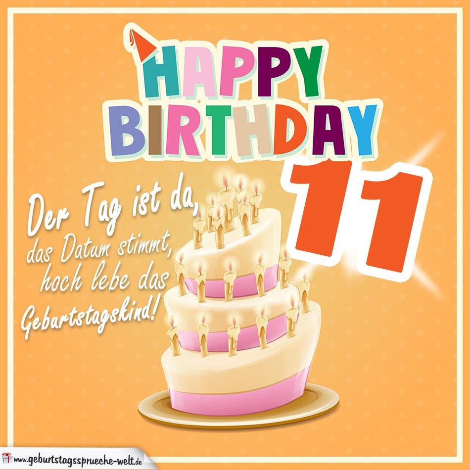 11. Geburtstag Geburtstagssprüche Happy Birthday Geburtstagskind