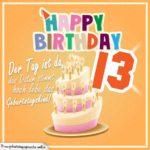 13. Geburtstag Geburtstagssprüche Happy Birthday Geburtstagskind