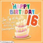 16. Geburtstag Geburtstagssprüche Happy Birthday Geburtstagskind