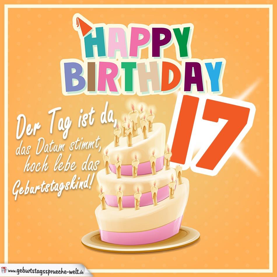 17. Geburtstag Geburtstagssprüche Happy Birthday Geburtstagskind