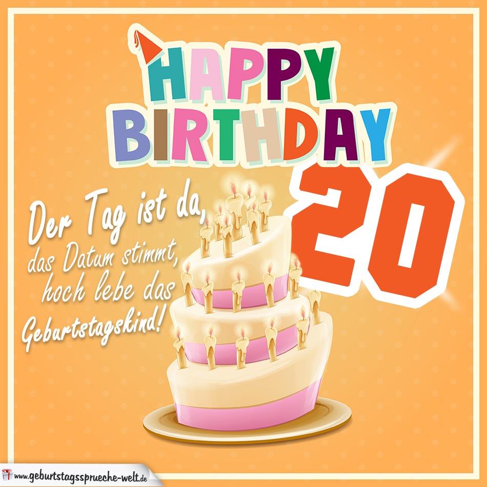 20. Geburtstag Geburtstagssprüche Happy Birthday Geburtstagskind