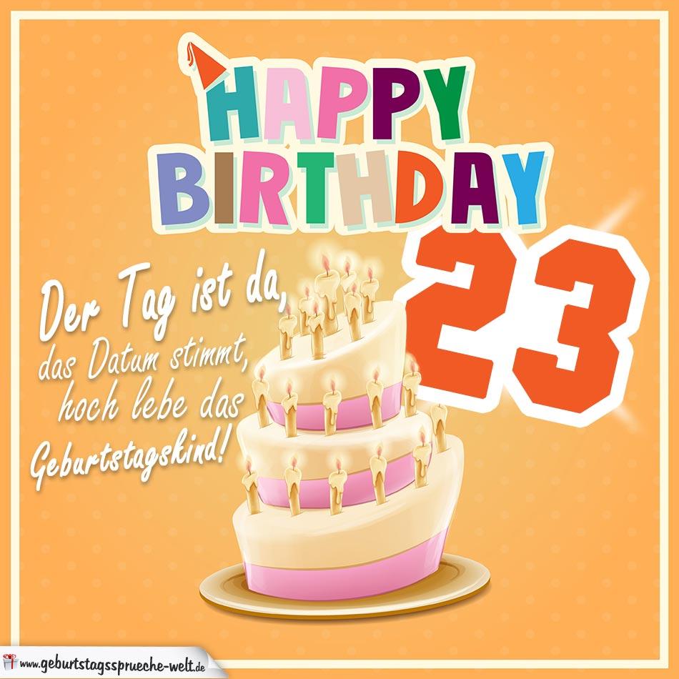 23. Geburtstag Geburtstagssprüche Happy Birthday Geburtstagskind