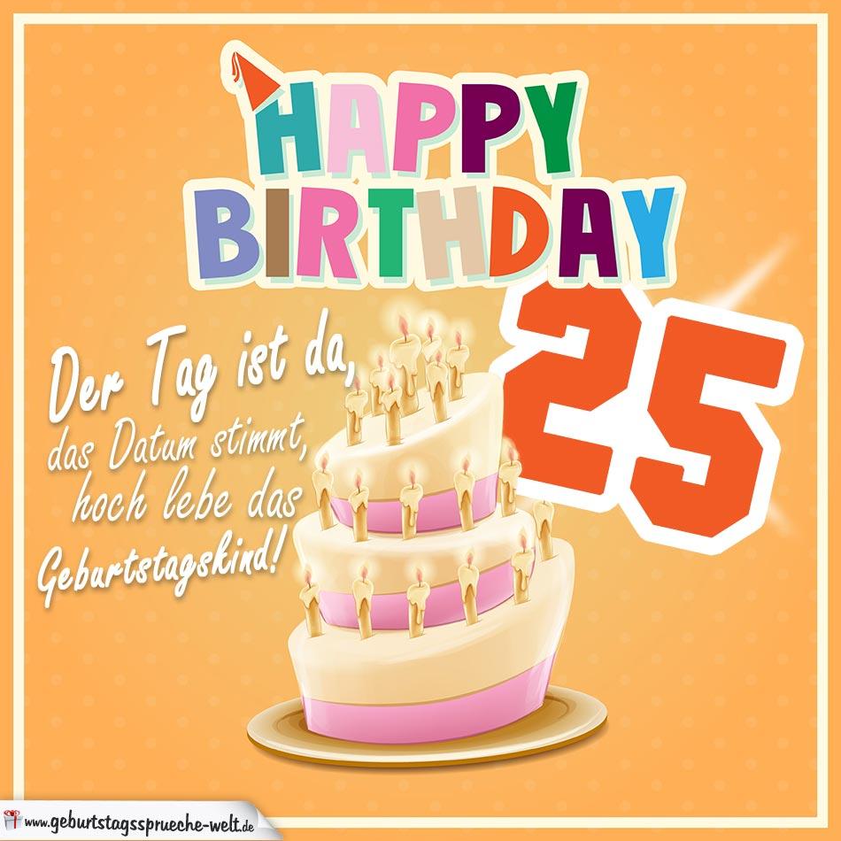 25. Geburtstag Geburtstagssprüche Happy Birthday Geburtstagskind