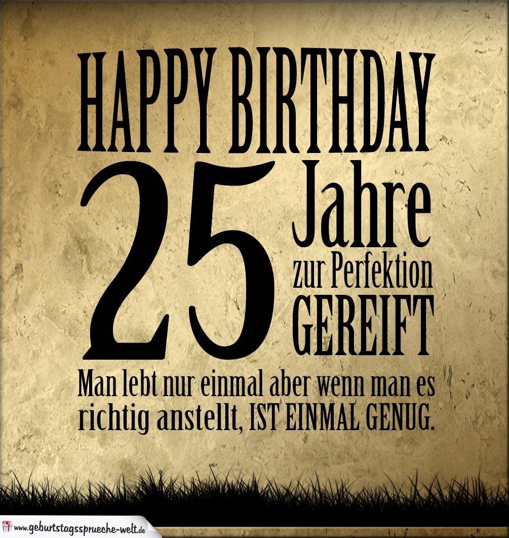 Geburtstagswunsche 25 lustig frauen