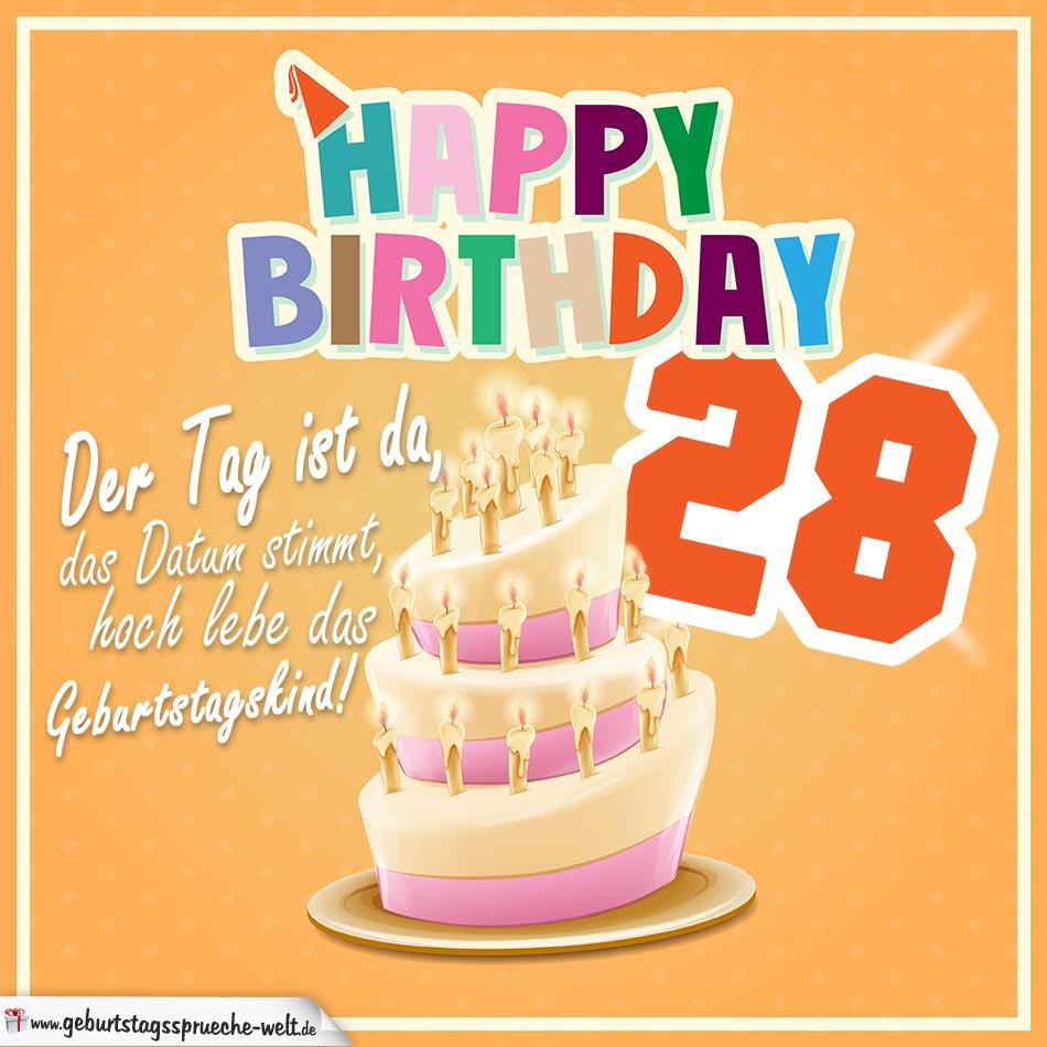 28. Geburtstag Geburtstagssprüche Happy Birthday Geburtstagskind