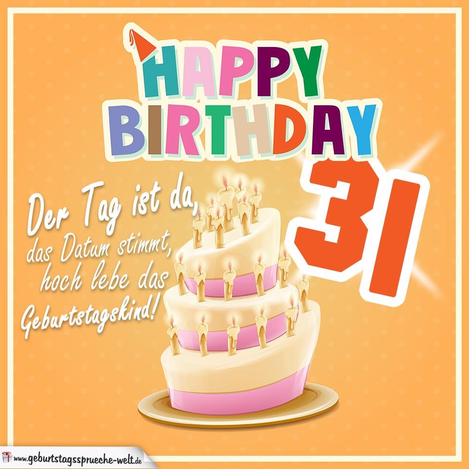 31. Geburtstag Geburtstagssprüche Happy Birthday Geburtstagskind