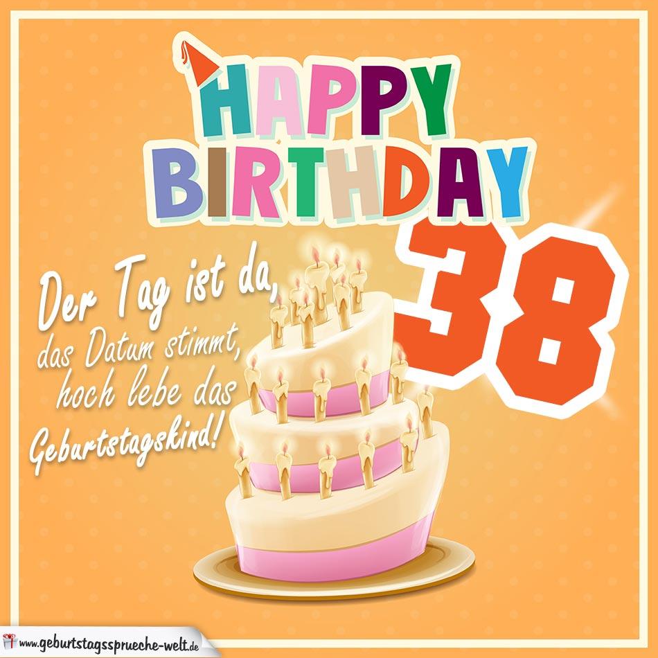38. Geburtstag Geburtstagssprüche Happy Birthday Geburtstagskind