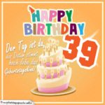 39. Geburtstag Geburtstagssprüche Happy Birthday Geburtstagskind