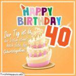 40. Geburtstag Geburtstagssprüche Happy Birthday Geburtstagskind
