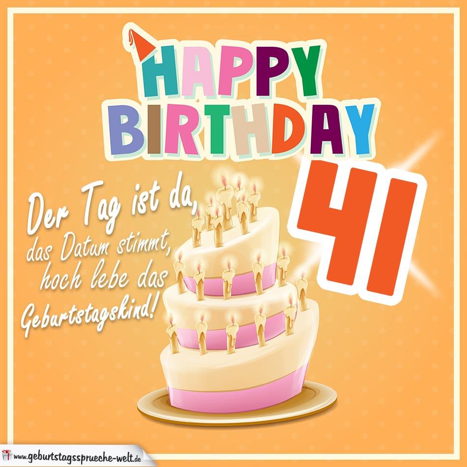 41. Geburtstag Geburtstagssprüche Happy Birthday Geburtstagskind