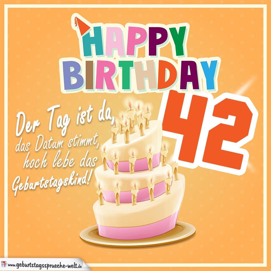 42. Geburtstag Geburtstagssprüche Happy Birthday Geburtstagskind