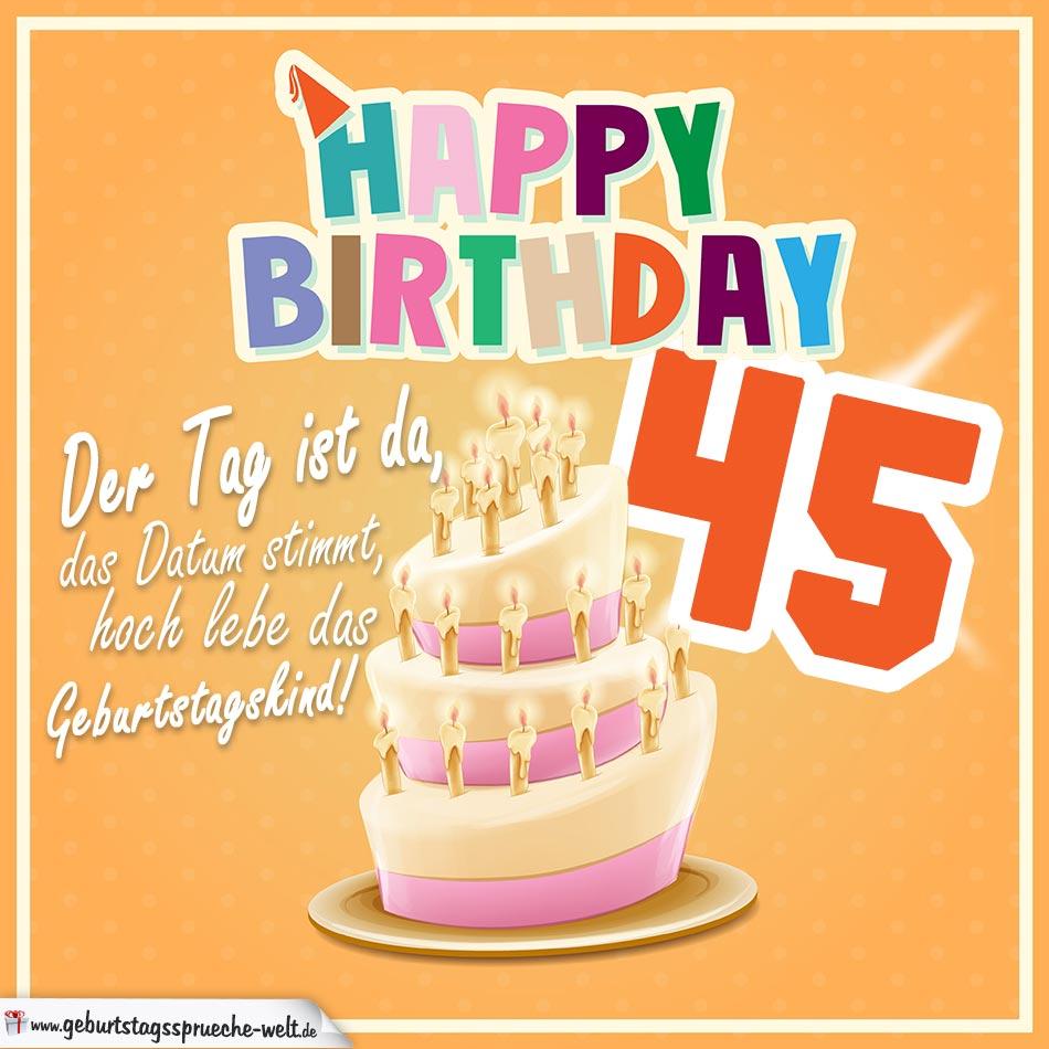 45. Geburtstag Geburtstagssprüche Happy Birthday Geburtstagskind