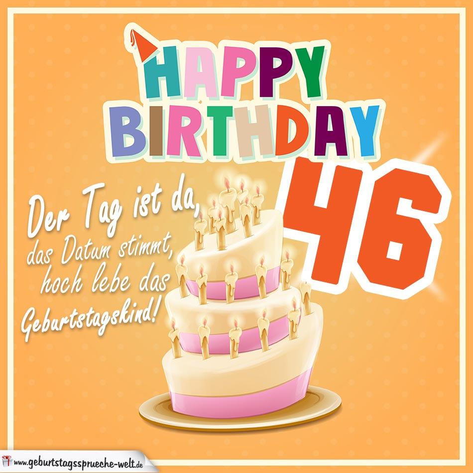 46. Geburtstag Geburtstagssprüche Happy Birthday Geburtstagskind