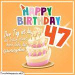 47. Geburtstag Geburtstagssprüche Happy Birthday Geburtstagskind