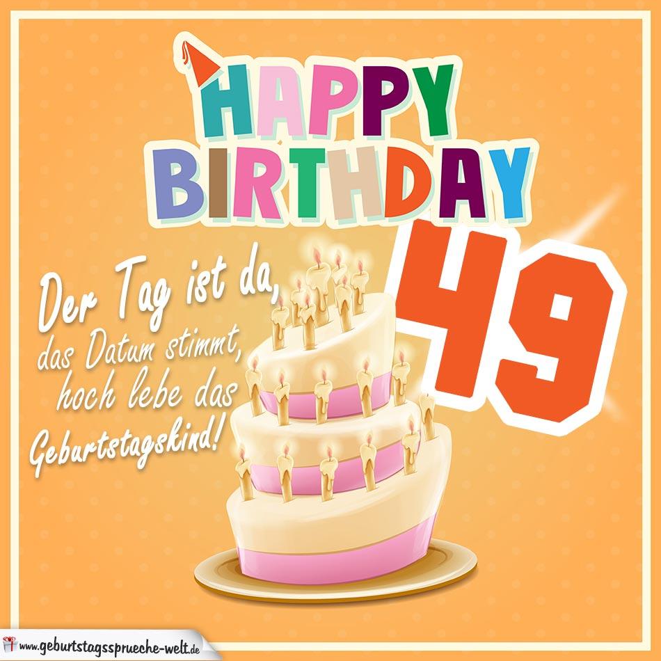 49. Geburtstag Geburtstagssprüche Happy Birthday Geburtstagskind