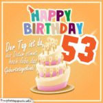 53. Geburtstag Geburtstagssprüche Happy Birthday Geburtstagskind