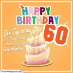 60. Geburtstag Geburtstagssprüche Happy Birthday Geburtstagskind